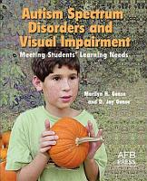 Autism Spectrum Disorders and Visual Impairment PDF