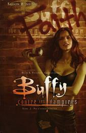 Buffy contre les vampires (Saison 8) T02: Pas d'avenir pour toi