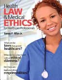 Health Law   Medical Ethics for Healthcare Professionals PDF
