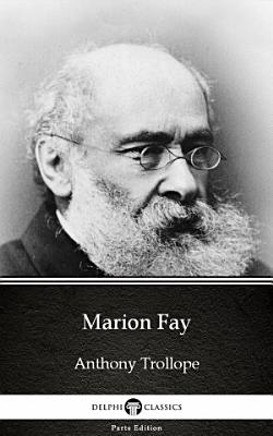 Marion Fay by Anthony Trollope   Delphi Classics  Illustrated  PDF