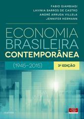 Economia Brasileira Contemporânea: 1945-2015, Edição 3