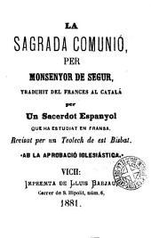 La sagrada comunio traduit del frances al catala ..