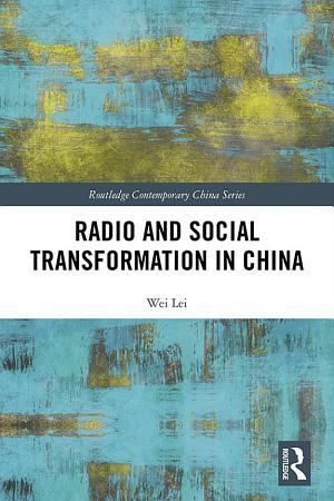 Radio and Social Transformation in China PDF