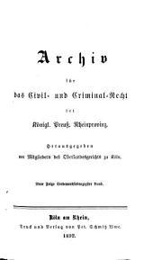 Archiv für das civil- und criminal recht der königl[ichen] preuss[ischen] rhein-provinzen: Band 84