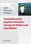 Traumafokussierte kognitive Verhaltenstherapie bei Kindern und Jugendlichen PDF