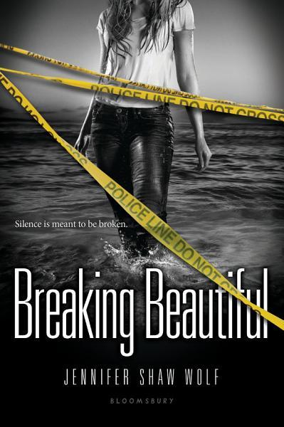 Download Breaking Beautiful Book