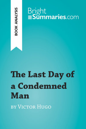 The Last Day of a Condemned Man by Victor Hugo  Book Analysis