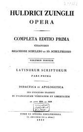 Huldrici Zuinglii opera: completa editio prima, Volume 3