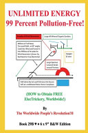 UNLIMITED ENERGY 99 Percent Pollution-Free!