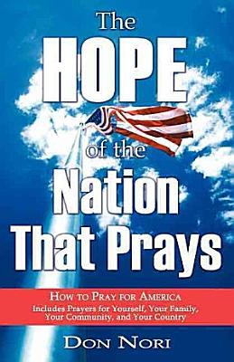 The Hope of the Nation That Prays