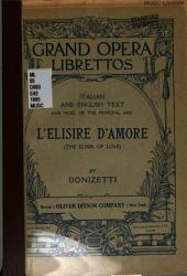 L'Elisire D'amore: The Elixir of Love