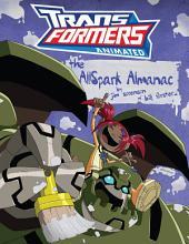 Transformers: Animated - The Allspark Almanac I