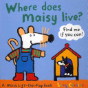 Where Does Maisy Live? Book
