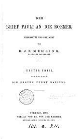 Der Brief ... an die Roemer, uebers. und erklaert von H.J. F. Mehring
