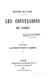 Les convulsions de Paris: Volume1