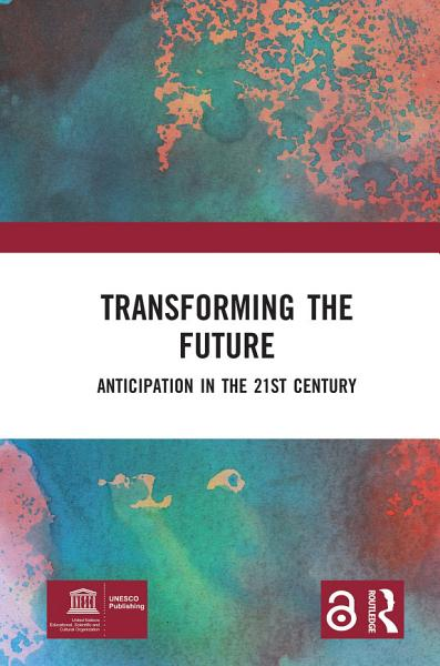 Download Transforming the Future  Open Access  Book