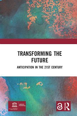 Transforming the Future  Open Access