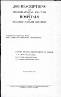 Job Descriptions and Organizational Analysis for Hospitals and Related Health Services  Prepared in Cooperatin with the American Hospital Association  Revised Edition 1971 PDF