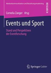 Events und Sport: Stand und Perspektiven der Eventforschung