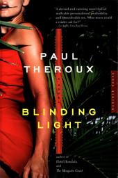 Blinding Light: A Novel