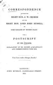 Correspondence Between the Right Hon. J. W. Croker and the Right Hon. Lord John Russell, on Some Passages of 'Moore's Diary': With a Postscript by Mr. Croker, Explanatory of Mr. Moore's Acquaintance and Correspondence with Him ...