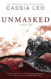 UNMASKED: Volume 1: Second Edition