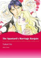 The Spaniard's Marriage Bargain: Mills & Boon Comics