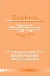Daphnis: Zeitschrift für Mittlere Deutsche Literatur und Kultur der Frühen Neuzeit (1400-1750).Band 39 – 2010, Ausgaben 1-2