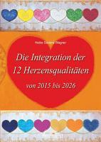 Die 12 Herzensqualit  ten von 2015 bis 2026 PDF