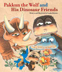 Pakkun the Wolf and His Dinosaur Friends PDF