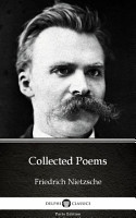 Collected Poems by Friedrich Nietzsche   Delphi Classics  Illustrated  PDF