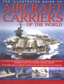 The Illustrated Guide to Aircraft Carriers of the World PDF