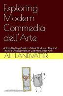 Exploring Modern Commedia Dell'arte