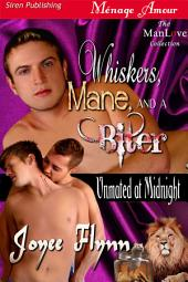 Whiskers, Mane, and a Biter [Unmated at Midnight]