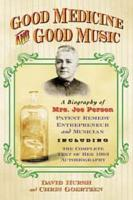 Good Medicine and Good Music PDF