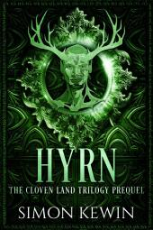 Hyrn: a Cloven Land Trilogy prequel