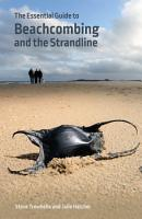 The Essential Guide to Beachcombing and the Strandline PDF