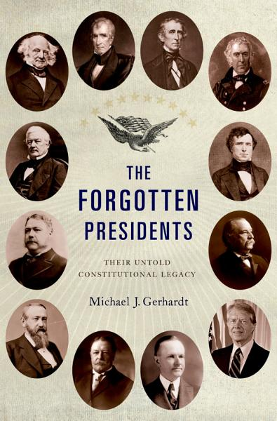 Download The Forgotten Presidents Book