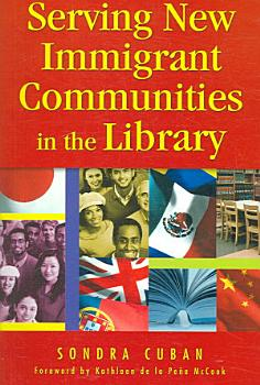 Serving New Immigrant Communities in the Library PDF