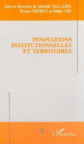 INNOVATIONS INSTITUTIONNELLES ET TERRITOIRES