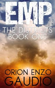 EMP: The Districts Book 1