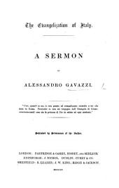 The Evangelization of Italy. A Sermon [on Rom. I. 15, 16].