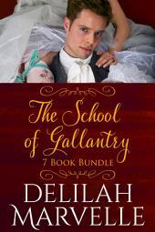 7 Book Bundle: The School of Gallantry Series