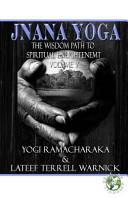 Jnana Yoga  The Wisdom Path to Spiritual Enlightenment