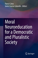 Moral Neuroeducation for a Democratic and Pluralistic Society