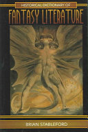 Historical Dictionary of Fantasy Literature