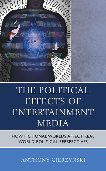 The Political Effects of Entertainment Media PDF
