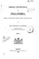 Historia constitucional de Inglaterra desde la dominaci  n romana hasta nuestros d  as PDF