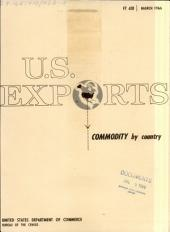 U.S. Exports: Commodity by country, Issues 3-4