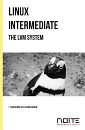 The LVM system: Linux Intermediate. AL2-057